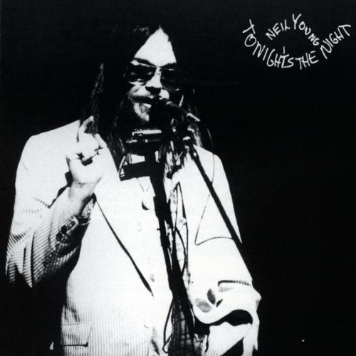 tonight's the night / neil young
