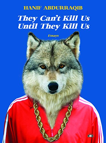 Cover of They Can't Kill Us Until They Kill Us by Hanif Abdurraqib
