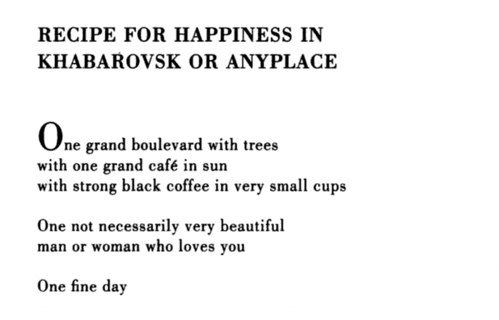 Recipe for happiness in Khabarovsk or anyplace.